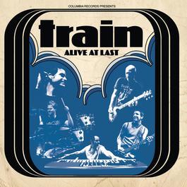 Alive At Last 2004 Train