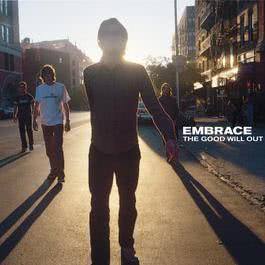 The Good Will Out 1998 Embrace