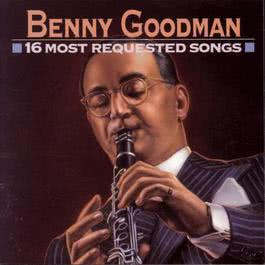 16 Most Requested Songs 1993 Benny Goodman