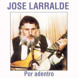 Por Adentro 1999 Jose Larralde