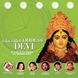 A Day With Goddess Devi 2011 Various Artists