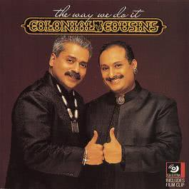 The Way We Do It 1997 Colonial Cousins; Lesle Lewis; Hariharan