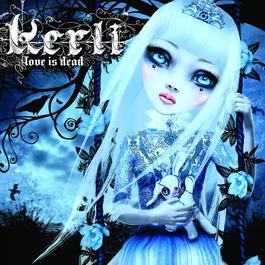 Love Is Dead 2008 Kerli