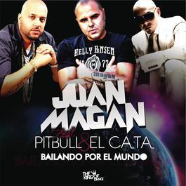 Bailando Por El Mundo 2011 Juan Magan