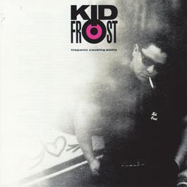 Hispanic Causing Panic 1990 Kid Frost