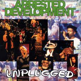 Unplugged 1993 Arrested Development