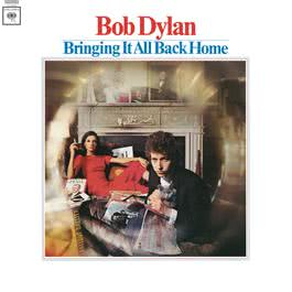 Bringing It All Back Home 1965 Bob Dylan