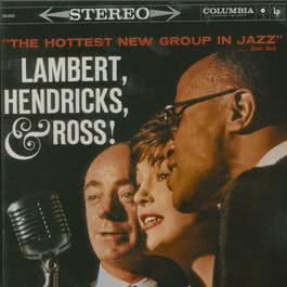 The Hottest New Group In Jazz 1996 Lambert, Hendricks & Ross