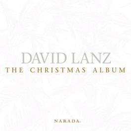 The Christmas Album 1999 Dvid Lanz