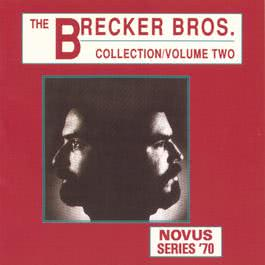 The Brecker Brothers Collection Vol.2 1998 The Brecker Brothers