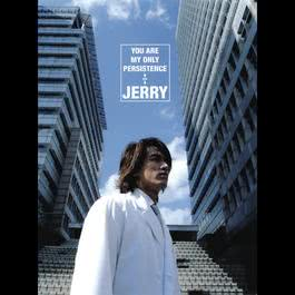 You Are My Only Persistence 2007 Jerry Yan (言承旭)