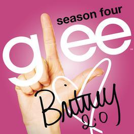 Britney 2.0 2013 Glee Cast
