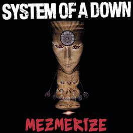 Mezmerize 2005 System of A Down