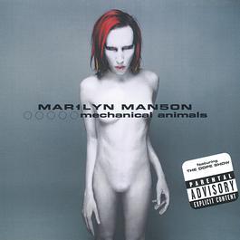 Mechanical Animals 1998 Marilyn Manson