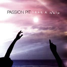 Take a Walk 2012 Passion Pit