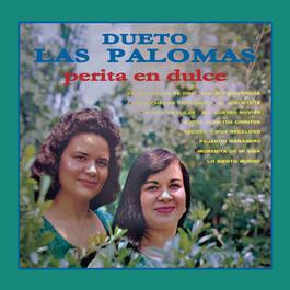 Perita En Dulce 2012 Dueto Las Palomas