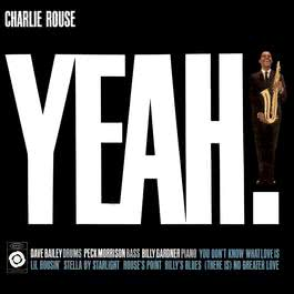 Yeah! 2007 Charlie Rouse