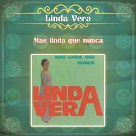Linda Vera... Más Linda que Nunca 2012 Linda Vera