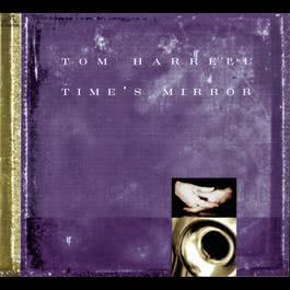 Time's Mirror 1999 Tom Harrell