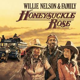 Honeysuckle Rose - Music From The Original Soundtrack 2013 Willie Nelson