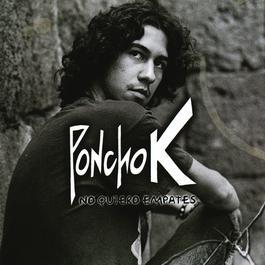 No Quiero Empates 2010 Poncho K