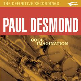 Cool Imagination 2002 Paul desmond