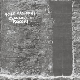Volo Magico N.1 2011 Claudio Rocchi