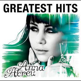 Greatest Hits 2012 Anna Abreu