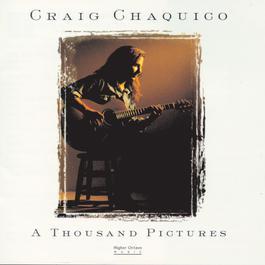 A Thousand Pictures 1996 Craig Chaquico