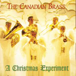 Christmas Experiment 1997 The Canadian Brass