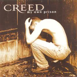 My Own Prison 1997 Creed