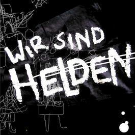 Wir Sind Helden EP 2006 Wir Sind Helden