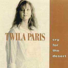Cry For The Desert 1990 Twila Paris