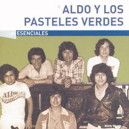Los Esenciales 2004 Aldo Y Los Pasteles Verdes
