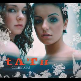 Gomenasai 2006 t.A.T.u.
