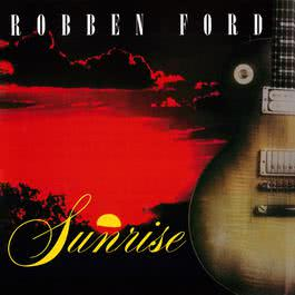 Sunrise (Live) 2017 Robben Ford