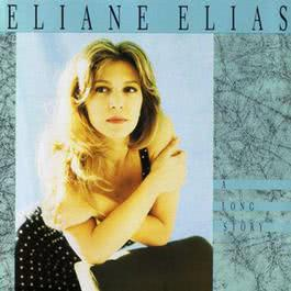 A Long Story 1991 Eliane Elias