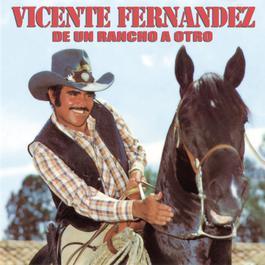 De Un Rancho A Otro 2003 Vicente Fernández