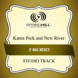 It Was Mercy 2003 Karen Peck