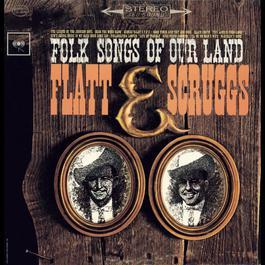 Folk Songs Of Our Land 2009 Flatt & Scruggs