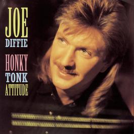 Honky Tonk Attitude 1993 Joe Diffie