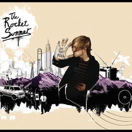 Do You Feel 2008 The Rocket Summer