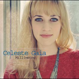 Millimetro 2012 Celeste Gaia