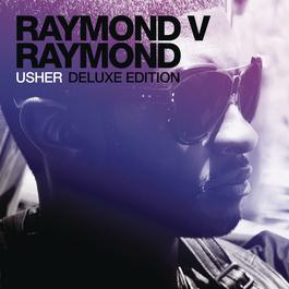 Raymond v Raymond (Deluxe Edition) 2017 Usher