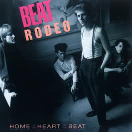 Home In The Heart Of The Beat 1986 Beat Rodeo