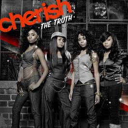 The Truth 2008 Cherish