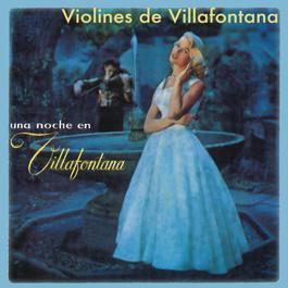 Una Noche en Villafontana 2012 Violines De Villafontana