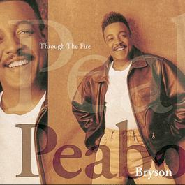 Through The Fire 1994 Peabo Bryson