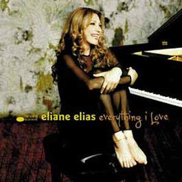 Everything I Love 2000 Eliane Elias