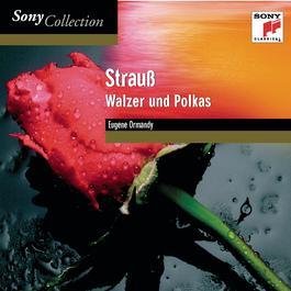 Johann Strauss II: Waltzes & Polkas 2002 Eugene Ormandy